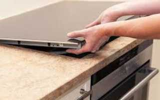 Замена варочной панели:как демонтировать варочную поверхность из столешницы